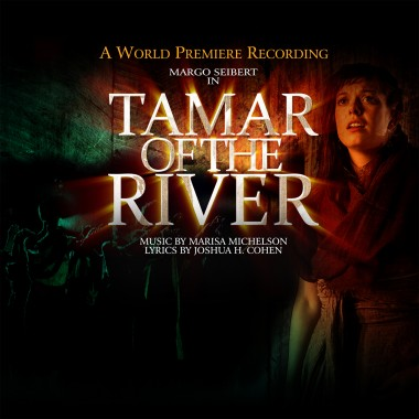 Tamar Of The River – World Premiere Recording