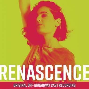 Renascence Original Off-Broadway Cast Recording
