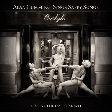ALAN CUMMING Sings Sappy Songs Live at the Cafe Carlyle