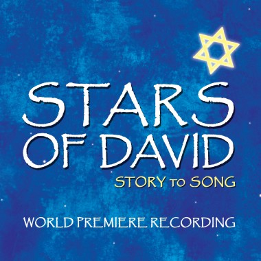 Stars Of David – World Premiere Recording