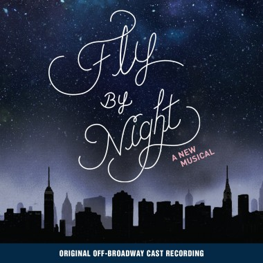Fly By Night – Original Off-Broadway Cast Recording