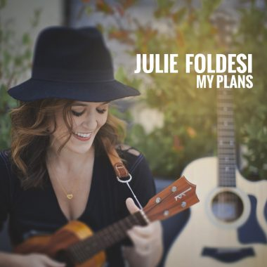 Julie Foldesi – My Plans