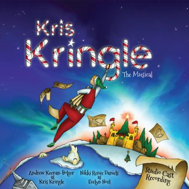 Kris Kringle the Musical –  Studio Cast Recording