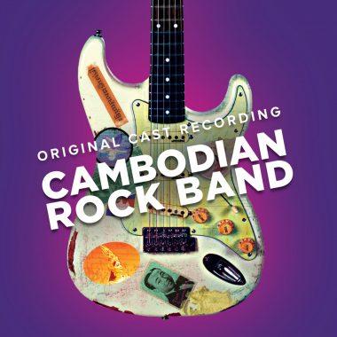 Cambodian Rock Band – Original Cast Recording