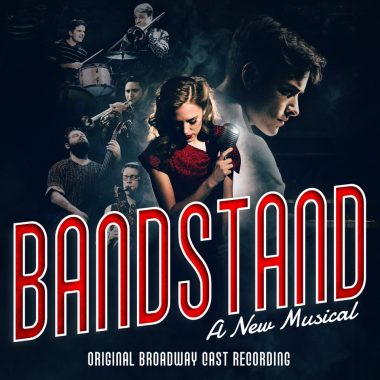 Bandstand – Original Broadway Cast Recording