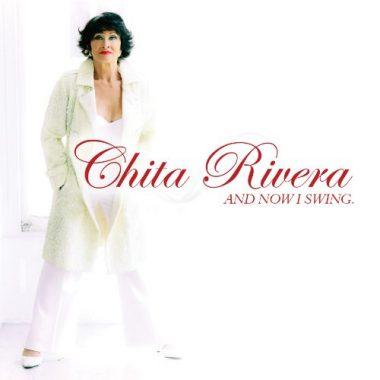 Chita Rivera – Now I Swing