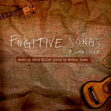 Fugitive Songs – A Song Cycle
