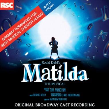 Matilda – Original Broadway Cast Recording