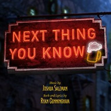 Next Thing You Know – Cast Recording