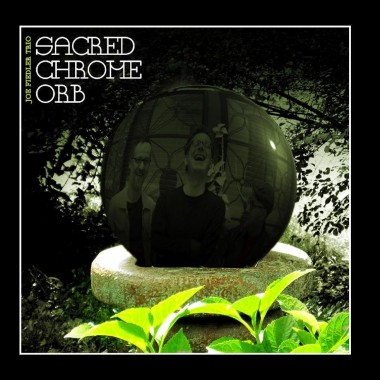 Joe Fiedler – Sacred Chrome Orb