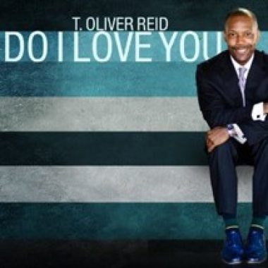 T. Oliver Reid – Do I Love You
