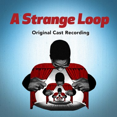 A Strange Loop – Original Cast Recording
